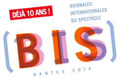 Logo Biennales internationales du spectacle (BIS) - Déjà 10 ans - Nantes 2014